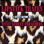 Manic Street Preachers - Lipstick Traces A Secret History Of..