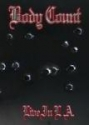 Body Count (Feat Ice T) Live In L.A (DVD)