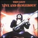 Thin Lizzy - Live And Dangerous (Remastered)