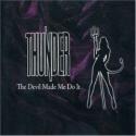 Thunder - The Devil Made Me Do IT (Part 2 CD Single)