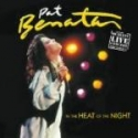 Pat Benatar - In The Heat Of The Night Live (CD)