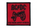 AC/DC - For Those About To ( Iron On Woven Patch)