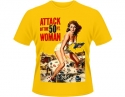 Attack Of The 50FT Woman - (Poster T-Shirt)